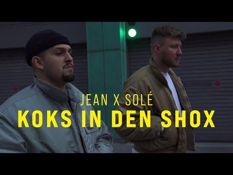 JEAN X SOLÉ - KOKS IN DEN SHOX