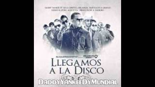 Daddy Yankee Ft. Various Artists - Llegamos A La Disco Official Original