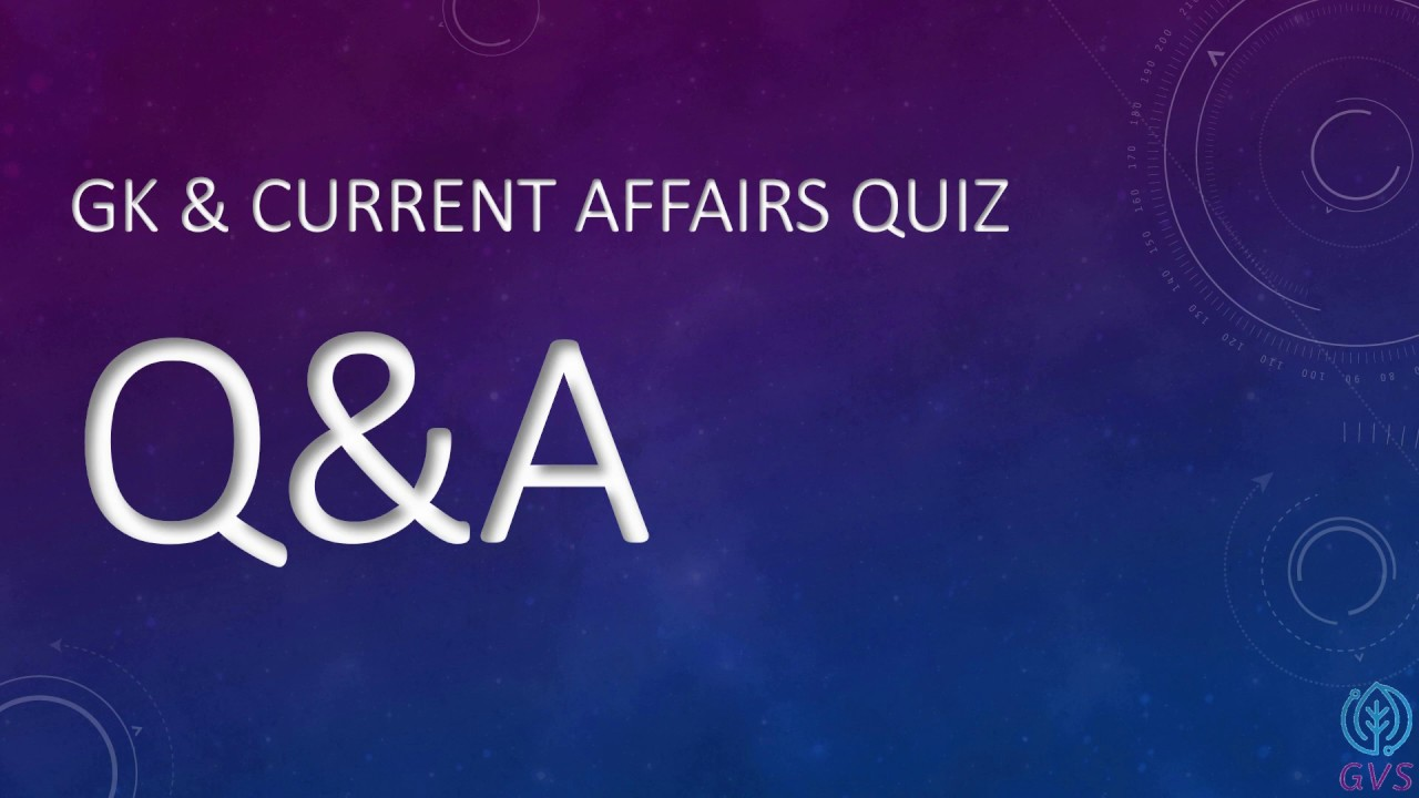 General Knowledge Question Answers   Current Affairs 31st ...
