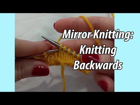 Mirror Knitting: Knitting Backwards