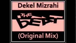 Dekel Mizrahi-The Beat (Original Mix)