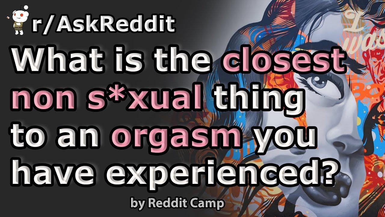 orgasm since Best thing
