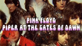 The Piper at the Gates of Dawn (Full Album) - Pink Floyd - 2011 Remaster [1080p-HQ Sound]