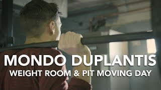 Mondo Duplantis - Weight Room & Pit Moving Day