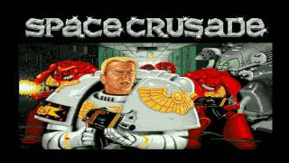 Space Crusade intro music hd