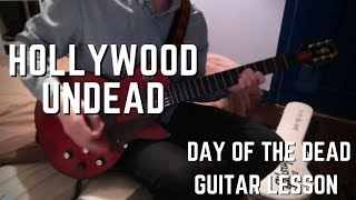 Hollywood Undead - Day of the Dead - Guitar Lesson