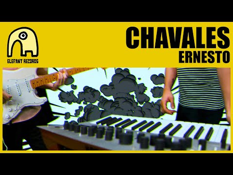 CHAVALES - Ernesto [Official]