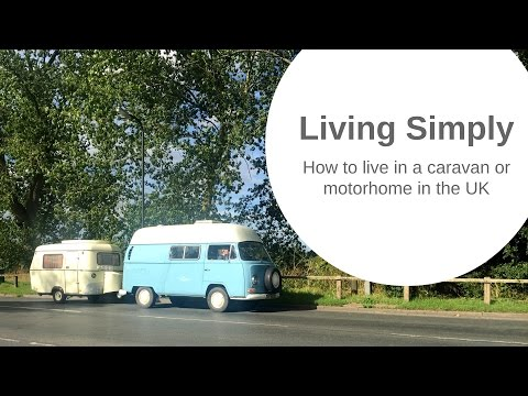 How to Live in a Caravan, Motorhome or RV in the UK