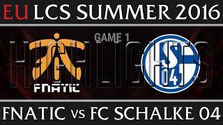 Video Fnatic vs FC Schalke 04 Game 1 Highlights - EU LCS Week 3 Summer 2016 - FNC vs S04 G1 download MP3, 3GP, MP4, WEBM, AVI, FLV Agustus 2018