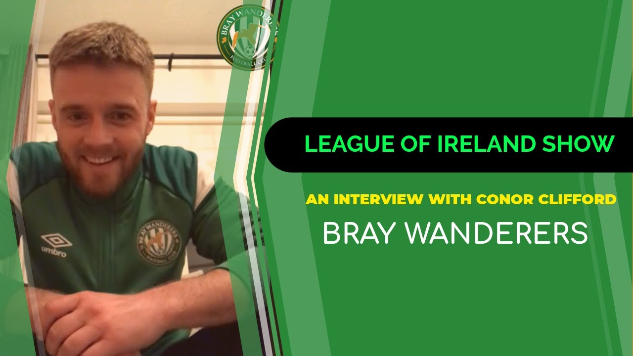 League of Ireland | Conor Clifford | Bray Wanderers - YouTube