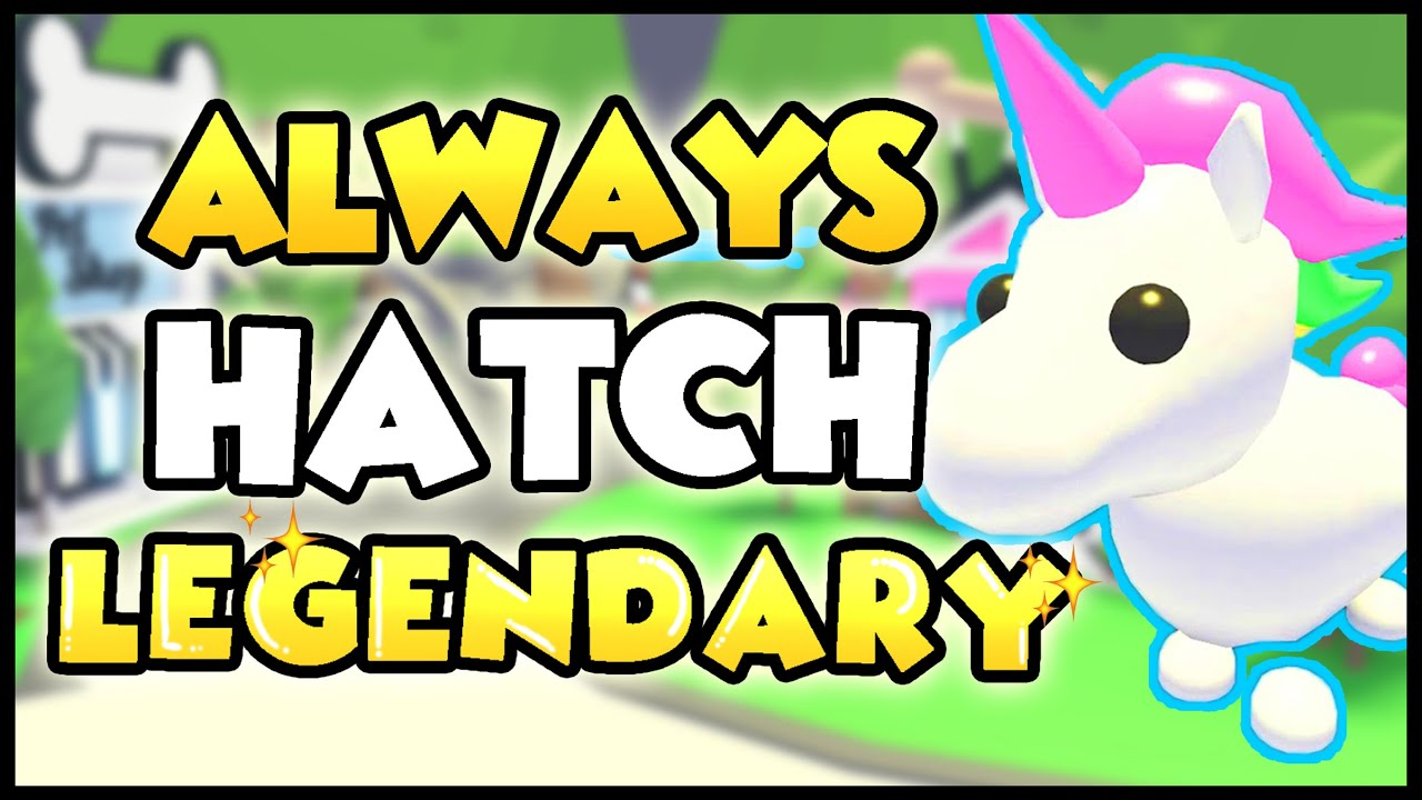 How To Always Hatch A Legendary Pet In Adopt Me Does This Work Roblox Adopt Me Hack Youtube