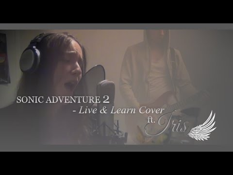"SONIC ADVENTURE 2 - ""Live and Learn"" Acapella Cover (Main ..."
