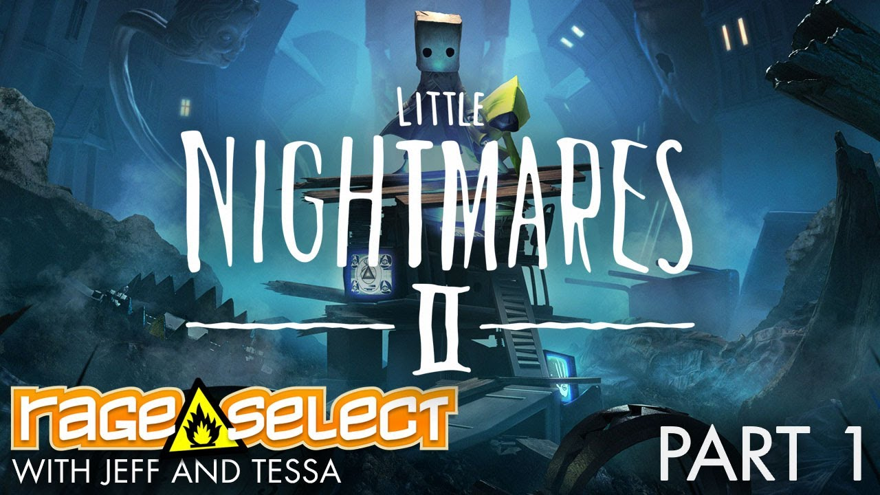 Little Nightmares II (The Dojo) Let's Play - Part 1