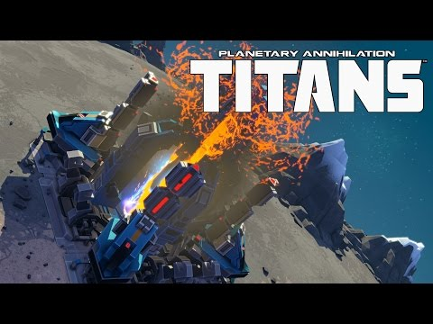 First Look... Planetary Annihilation Titans (Gameplay)