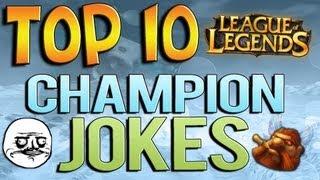 Top 10 Champion Jokes - League of Legends