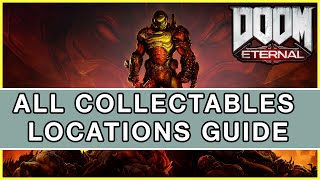 DOOM Eternal - All Collectables Locations Guide