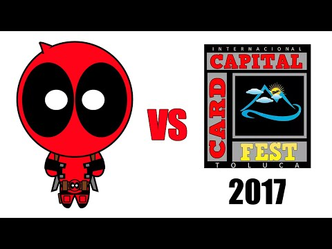 Deadpool vs Card Capital Fest Toluca 2017