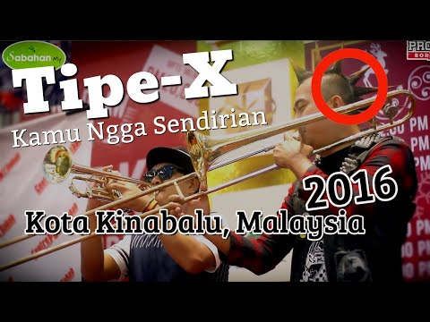 Kamu Ngga Sendirian - Tipe-X Live In Kota Kinabalu, Malaysia 2016