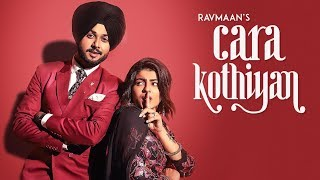 Cara Kothiyan Ravmaan Free MP3 Song Download 320 Kbps