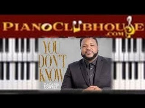 🎹YOU DON'T KNOW - Zacardi Cortez (easy Gospel Piano Tutorial Lesson Free)