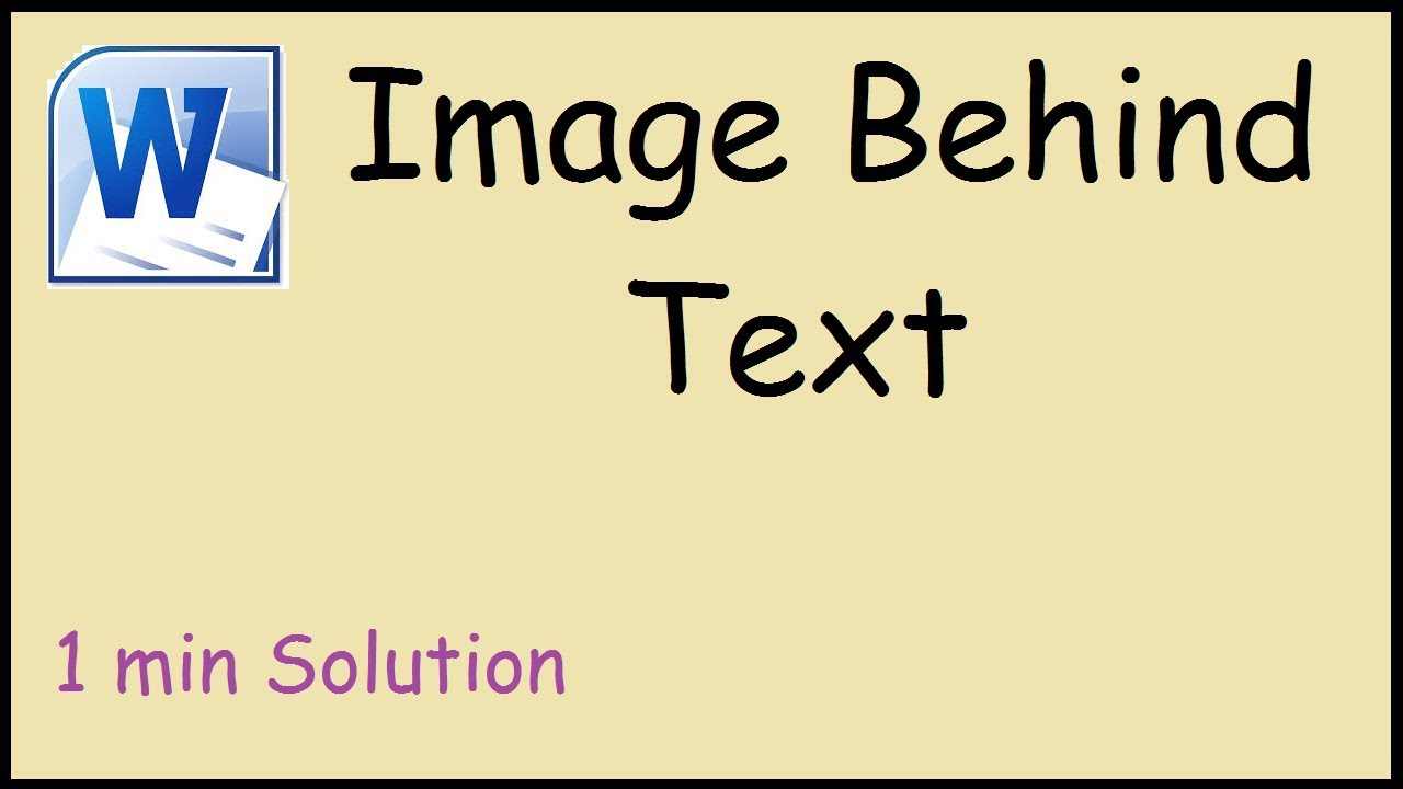 How to put a picture behind text in word