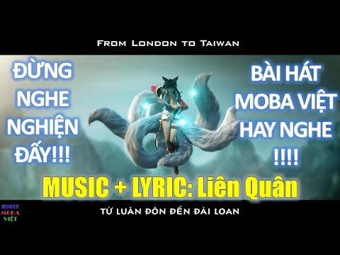Đừng nghe nghiện đấy!!! Top bài hát Moba Việt hay nghe và lời bài hát Liên quân Mobile