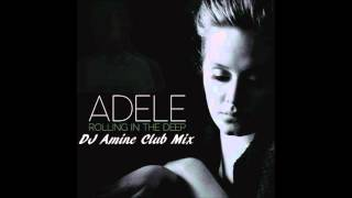 Adele - Rolling In The Deep (Club Mix)