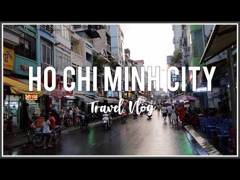 HO CHI MINH CITY, VIETNAM | Travel Vlog 2018