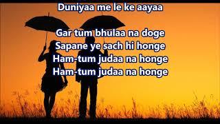 Gar tum bhula na donge - Yakeen - Full Karaoke Scrolling Lyrics