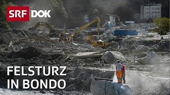 Der Bergsturz in Bondo und seine Folgen | Klimawandel in der Alpenregion | Reportage | SRF DOK