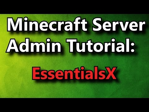 Minecraft Admin How-To: EssentialsX [FREE]