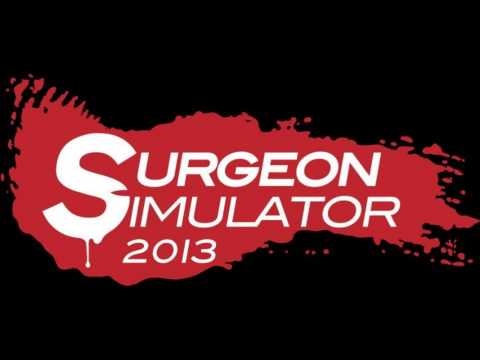 Surgeon Simulator 2013 OST - Are You Kidney-ing Me (Operating Theatre Double Kidney Transplant)