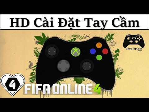 FO4: Hướng dẫn cài đặt FIFA Online 4 với chế độ chơi tay cầm Gamepad