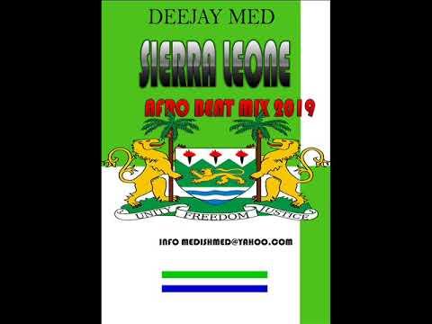 SIERRA LEONE AFROBEAT 2019 BY DJ MED