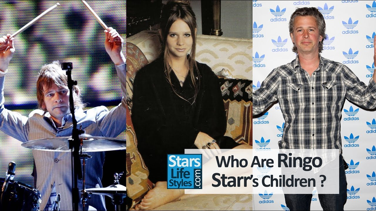 Who Are Ringo Starrs Children 1 Daughter And 2 Sons The