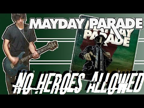 Mayday Parade - No Heroes Allowed Guitar Cover (w/ Tabs)