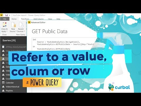 Refer to a value, column or row in Power Query - YouTube