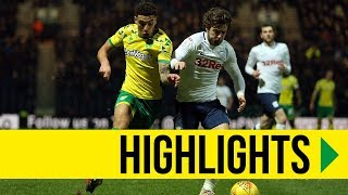 HIGHLIGHTS: Preston North End 3-1 Norwich City