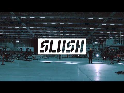 Slush 2015 - The Build-up