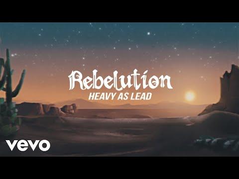Rebelution - Heavy as Lead
