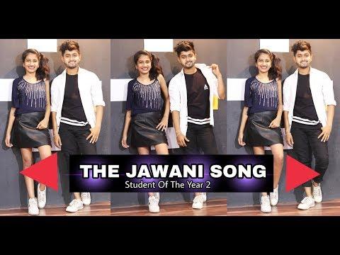 The Jawaani Song – Dance Cover | Student Of The Year 2 | Tiger Shroff, Tara & Ananya