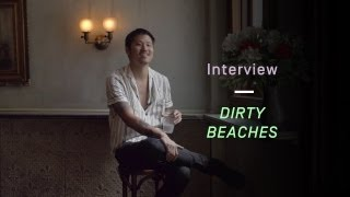 Dirty Beaches Talks About His Public Persona - Interview