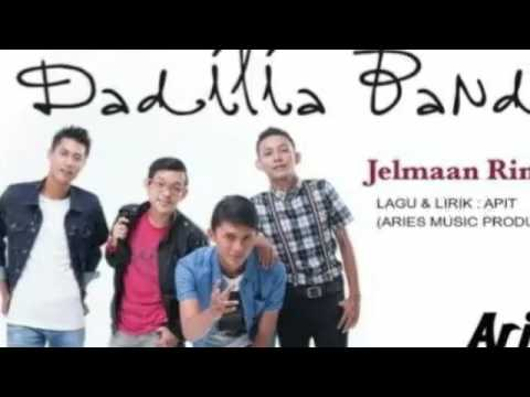 Dadilia Band - Jelmaan Rindu lirik