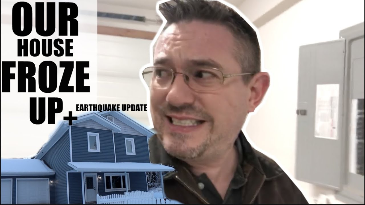 ALASKAN EARTHQUAKE UPDATE | OUR HOUSE FROZE!| Somers In Alaska Vlogs