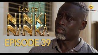 Série - L'or de Ninki Nanka - Episode 39