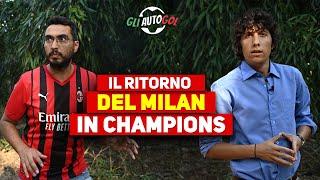 IL RITORNO DEL MILAN IN CHAMPIONS - Parodia