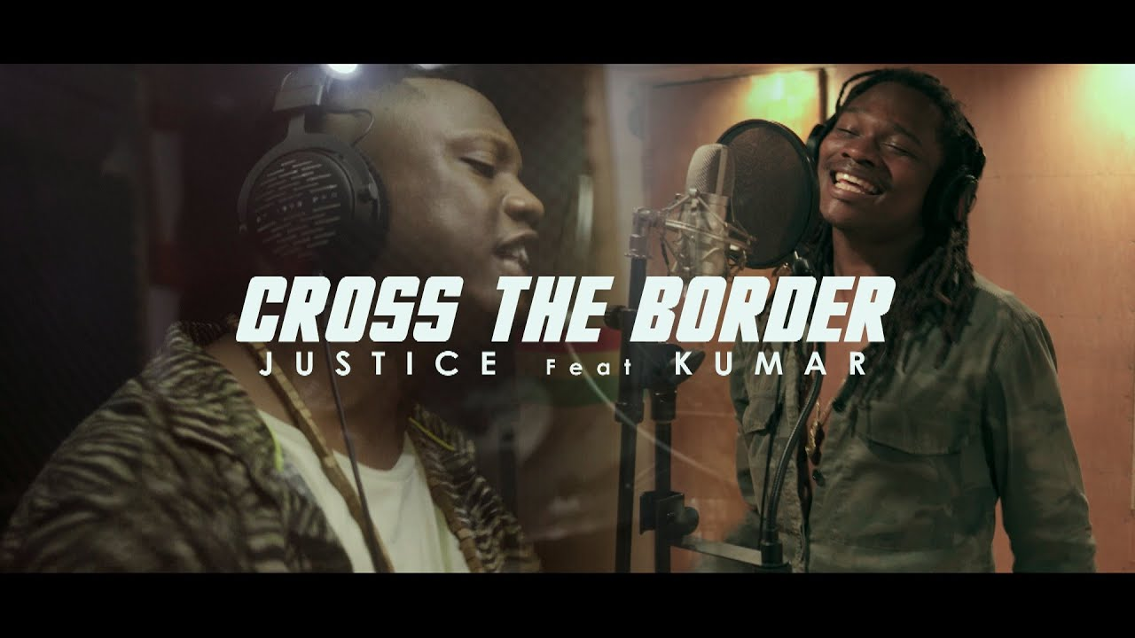 Download Cross The Border  - Justice feat Kumar