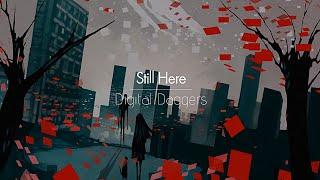[한글번역] Digital Daggers - Still Here