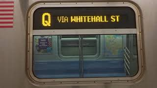 NYC Subway: R160 (Q) Exterior Destination Sign To 96th Street (VIA Whitehall Street)