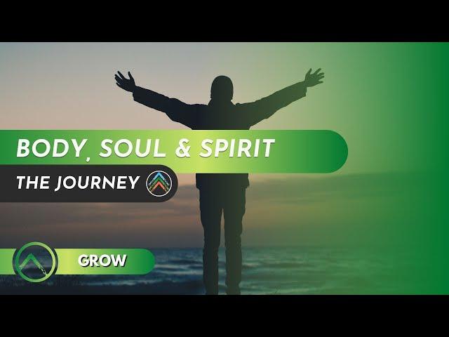 Grow - Body, Soul & Spirit